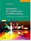Heilpraktiker für Psychotherapie - Schriftliche Prüfung: 400 Prüfungsfragen, Überblicksgrafiken, Lerntipps - Mit Zugang zur Medizinwelt
