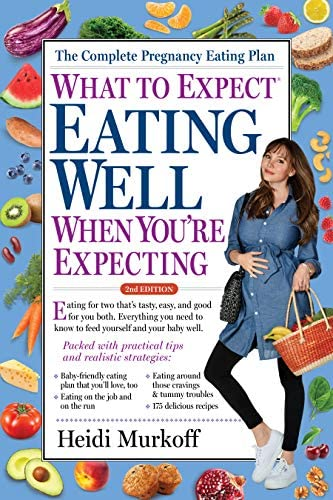 What to Expect Eating Well When You re Expecting 2nd Edition product image