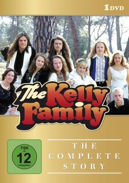 The Kelly Family - The Complete Story