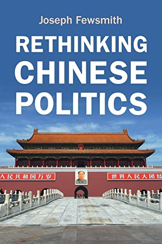 Compare Textbook Prices for Rethinking Chinese Politics  ISBN 9781108926607 by Fewsmith, Joseph