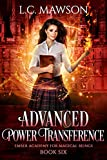 Advanced Power Transference (Ember Academy for Magical Beings Book 6) (English Edition)
