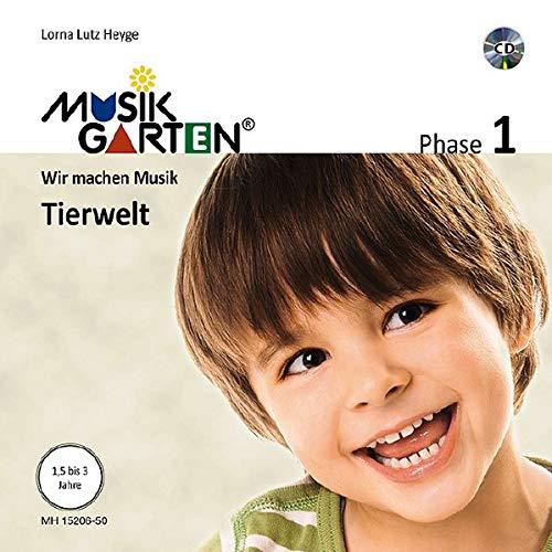 Musikgarten 1 - Tierwelt - Liederheft inkl. CD: Phase 1: Wir machen Musik. Liederheft mit CD. (Musikgarten / Gemeinsam musizieren... für Kleinkinder mit ihren Familien)