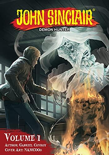 John Sinclair: Demon Hunter Volume 1 (English Edition)