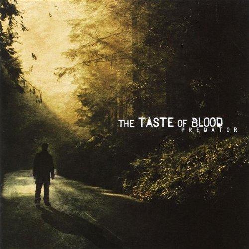 Predator by Taste of Blood (2005-06-07)