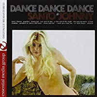 Dance Dance Dance (Digitally Remastered) by Santo & Johnny (2012-09-05)