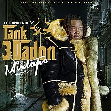 The UnderBo$$ Tank3dadon (Mixtape), Vol. 1