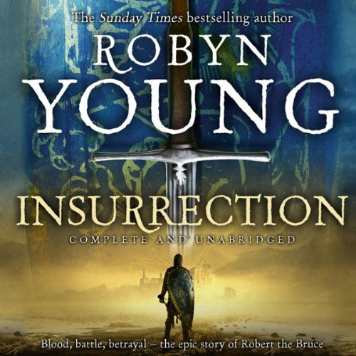 Insurrection     Book 1 of the Insurrection Trilogy              By:                                                                                                                                 Robyn Young                               Narrated by:                                                                                                                                 Nick McArdle                      Length: 22 hrs and 1 min     113 ratings     Overall 4.1