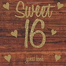 Sweet 16 Guest Book: Gold Glitter Hearts Rustic Shabby Chic Wood Wooden Brown - 16th Birthday/Anniversary/Memorial/Teenage...