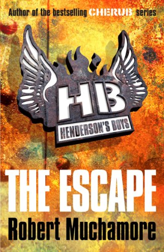 The Escape: Book 1 (Henderson's Boys) by [Robert Muchamore]