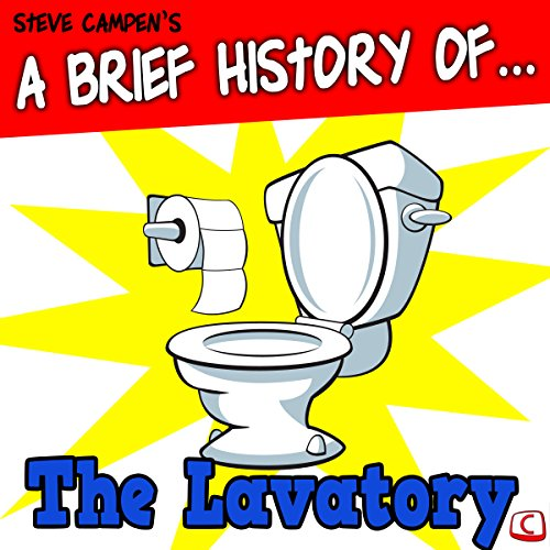 A Brief History of the Lavatory audiobook cover art