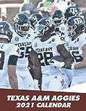 Texas A&M Aggies 2021 Calendar