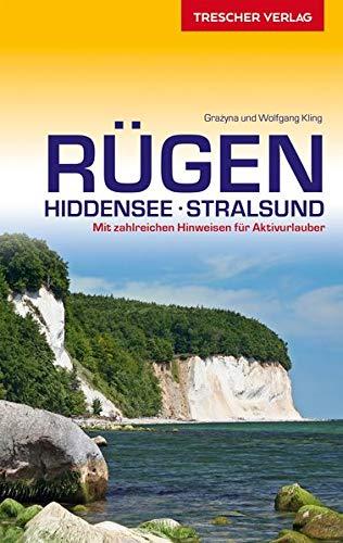 Reiseführer Rügen, Hiddensee, Stralsund: Mit zahlreichen Hinweisen für Aktivurlauber (Trescher-Reiseführer)