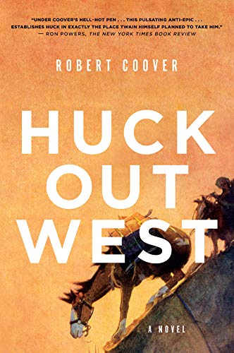 Huck Out West: A Novel (English Edition)
