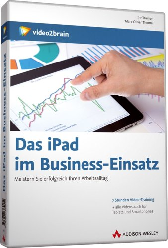 Preisvergleich Produktbild Das iPad im Business-Einsatz - Video-Training (PC+MAC+Linux+iPad)