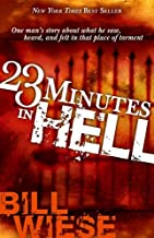 23 minutes in hell testimony