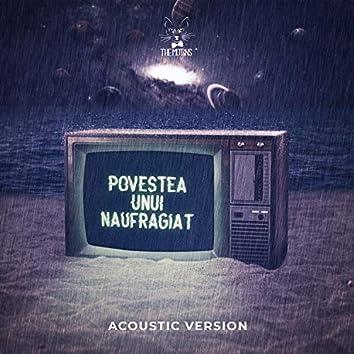Povestea Unui Naufragiat (Acoustic Version)