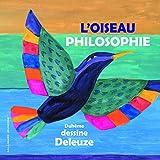 L'OISEAU PHILOSOPHIE - A partir de 7 ans - Gallimard Jeunesse - 25/06/2015
