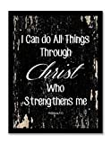 I Can Do All Things Through Christ Quote Motivational - Framed - Canvas Print Home Decor Wall Art, Black Real Wood Frame, Black, 14x18