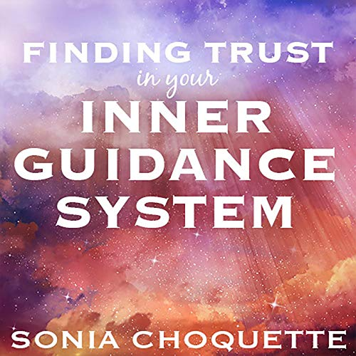 Finding Trust in Your Inner Guidance System cover art