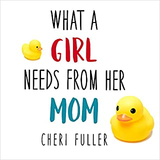 What a Girl Needs from Her Mom cover art