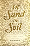 Of Sand or Soil: Genealogy and Tribal Belonging in Saudi Arabia (Princeton Studies in Muslim Politics Book 59)