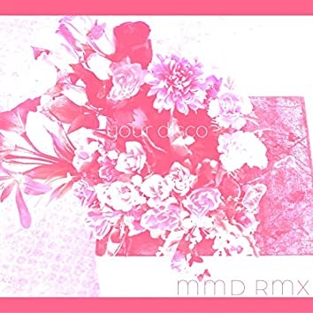 Your Disco MMD RMX