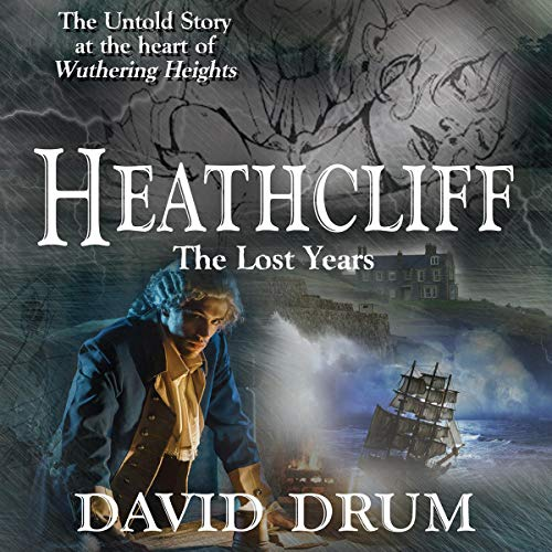 Heathcliff: The Lost Years audiobook cover art