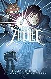 Amulet T2 - La Malédiction du gardien de la pierre