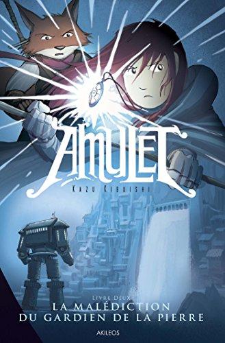 Amulet T2: La Malédiction du gardien de la pierre