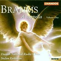 A Cappella, Volume One - Brahms / Parkman, Danish National Radio Choir by WILLIAMS / PRAETORIUS / VILLA-LO (1999-04-13)