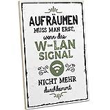 ARTFAVES® Holzschild mit Spruch - AUFRÄUMEN MUSS Man ERST