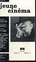 JEUNE CINEMA - N°86 - Avril 1975 / Nouveau courant - Evolution de la Science fiction - la femme au premier plan - Importance du scenariste - Verité et mensonge - Les sentiers de la gloire etc...