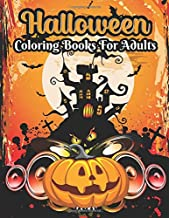 Halloween coloring books for adults: halloween adult coloring books witches, cats, bats, haunted houses, vampires, Franken...