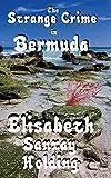 The Strange Crime in Bermuda