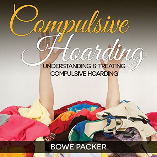 Compulsive Hoarding audiobook cover art