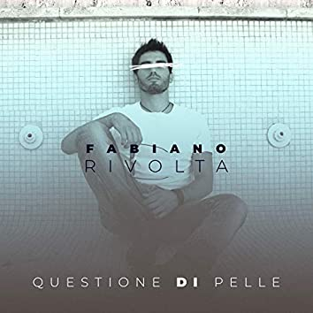 Questione di pelle (Acoustic Version)