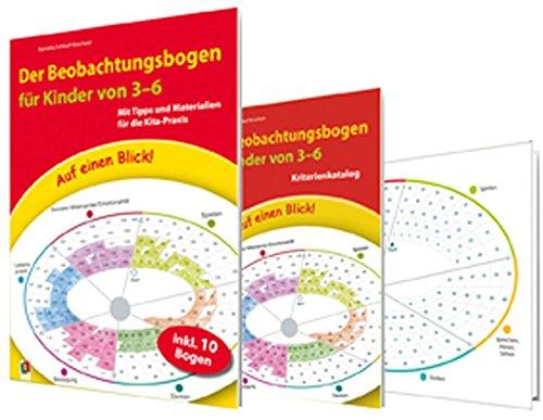 Auf einen Blick:Der Beobachtungsbogen für Kinder von 3-6: Mit Tipps und Materialien für die Kita-Praxis: Mit Tipps und Materialien fr die Kita-Praxis