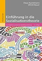 Einfuehrung in die Sozialisationstheorie: Das Modell der produktiven Realitaetsverarbeitung