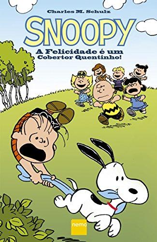 Snoopy - A felicidade é um cobertor quentinho! (Portuguese Edition)