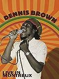 Dennis Brown - Live In Montreux