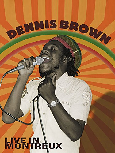 Dennis Brown - Live In Montreux