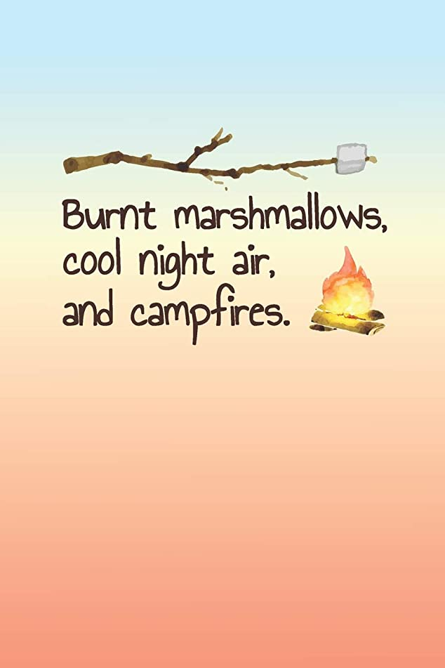 薬を飲む勘違いする平らにするBurnt Marshmallows, Cool Night Air, and Campfires: 2019 Weekly Planner for Campers and RVers