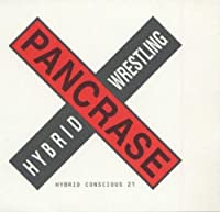PANCRASE-HYBRID CONCIOUS 2001 by SPORTS-WRESTLING (2001-05-16)