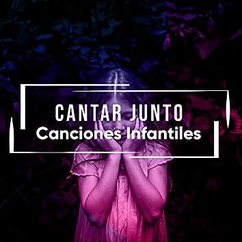 # Cantar Junto Canciones Infantiles