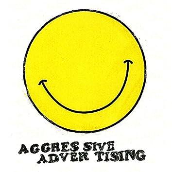 Aggressive Advertising