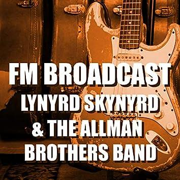 FM Broadcast Lynyrd Skynyrd & The Allman Brothers Band