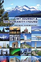 My Journey & The Humanity I Found