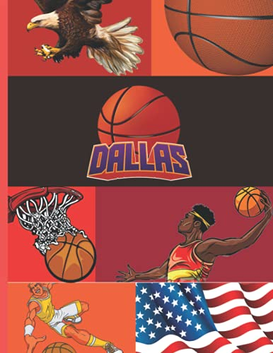 Dallas Basketball Notebook: Blank Lined Journal For Dallas Texas USA Basketball Lover, Players, Coach, Fans, Residents And Tourists (Modern Class Note Taker, Band 51)