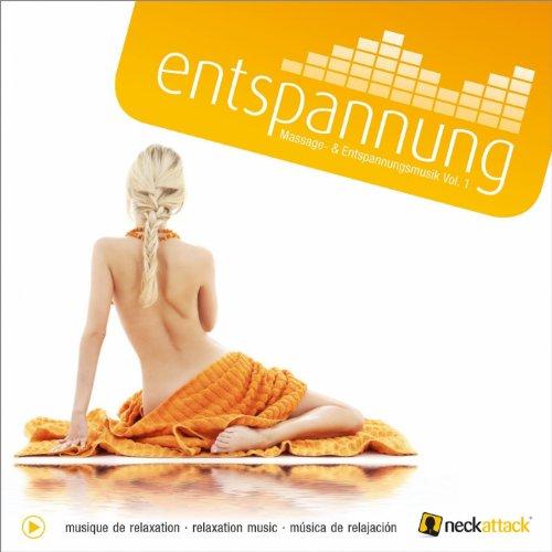 Neckattack Massage- Und Entspannungsmusik Vol. 1