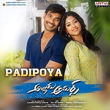 "Padipoya (From ""Alludu Adhurs"")"